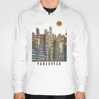 vancouver Hoodies featuring Vancouver skyline by bri.buckley