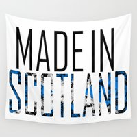 scotland Wall Tapestries featuring Made In Scotland by VirgoSpice