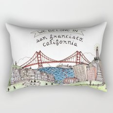 We Belong in San Francisco Rectangular Pillow