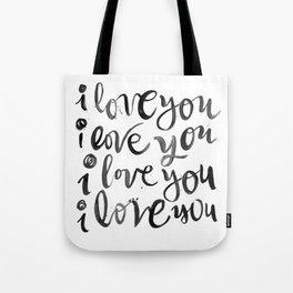 i love you i love you Tote Bag