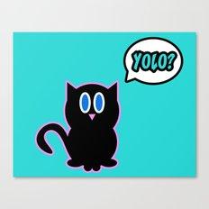 Yolo? Canvas Print