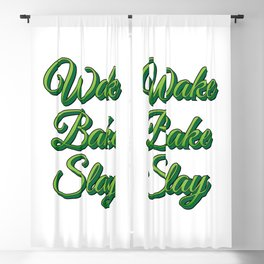 Wake Bake Slay Blackout Curtain