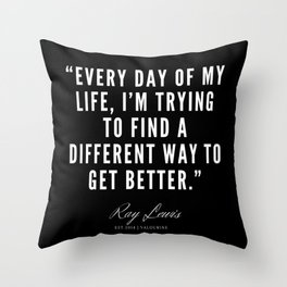 10 | Ray Lewis Quotes 190511 Throw Pillow