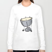 drum Long Sleeve T-shirts featuring Timpani Drum by shopaholic chick