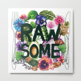 Rawsome - Plant Power Metal Print