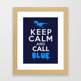 Keep Calm and Call Blue | Jurassic Raptor Dinosaur Framed Art Print