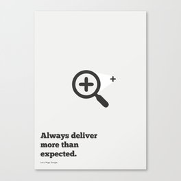 Lab No. 4 - Always deliver more than expected Larry Page google Motivational Quotes Poster Canvas Print