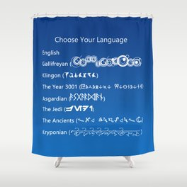 Choose Your Language Shower Curtain