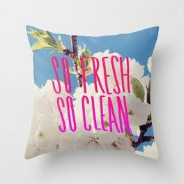 SO Fresh SO Clean Throw Pillow