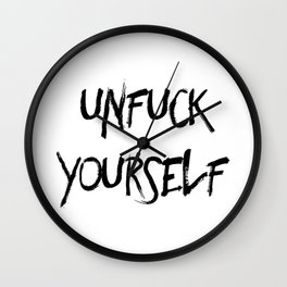 Unfuck Yourself Wall Clock