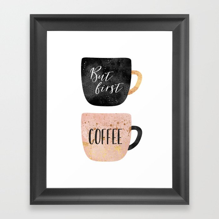 But first, coffee Framed Art Print