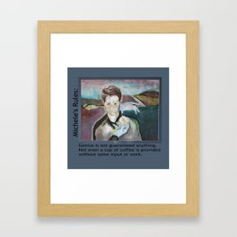 Michele's Rules: Genius doesn't grant you jack-shit Framed Art Print