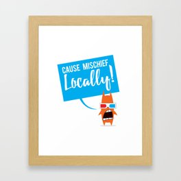 Local Mischief Framed Art Print