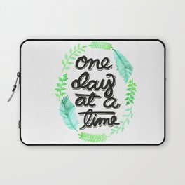 One Day At A Time Laptop Sleeve