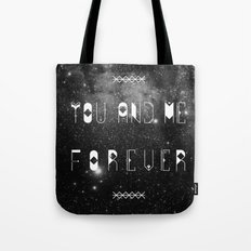 You and Me Forever Tote Bag