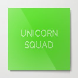 Unicorn Squad - Lime Green and White Metal Print