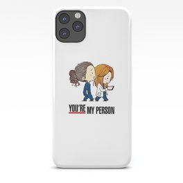 Grey's Anatomy - You're My Person! iPhone Case