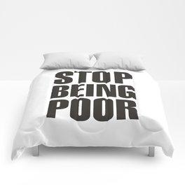 Stop Being Poor - Paris Hilton Comforters