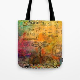 Live in the Moment Tote Bag