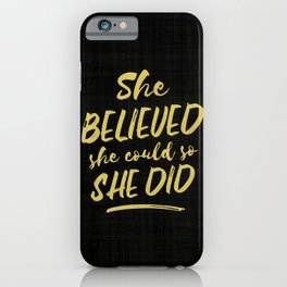 She Believed She Could So She Did Hand-Drawn Lettering in Mustard Yellow on Black Fabric iPhone Case