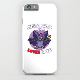 Just A Girl who Loves Bats iPhone Case