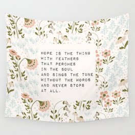 Hope is the thing with feathers - E. Dickinson Collection Wall Tapestry