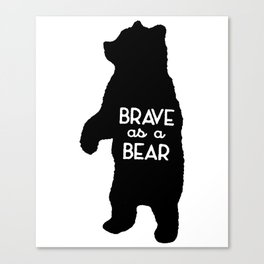 Brave as a Bear Screenprint Kids Tee Bear Toddler Grey Vintage Feel Bear Tee savage science Canvas Print