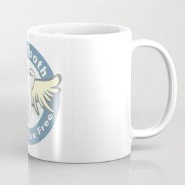 The Tooth Will Set You Free Coffee Mug