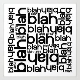 Blah Blah Blah Typography Art Print