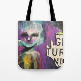 Right turn only Tote Bag