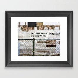 not responsible. Framed Art Print