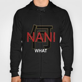 Japanese Character: Nani with English Sub Hoody