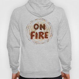 On Fire Hoody