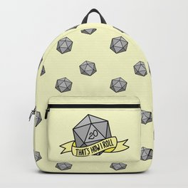 That's How I Roll D20 Backpack