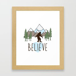 Believe in Bigfoot Framed Art Print