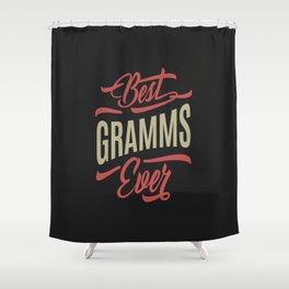 Best Gramms Ever Shower Curtain