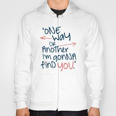 One Way Or Another Hoody