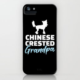 Chinese Crested Grandpa iPhone Case