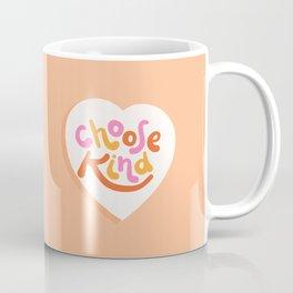 Choose Kind - Motivational words Coffee Mug