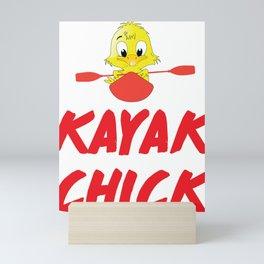 Kayak Chic Chick Kayaking Kayaker Nature Water Lover T Shirt Mini Art Print