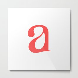 lowercase a Metal Print
