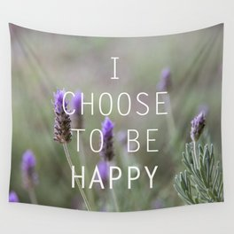 I choose to be happy motivational inspirational quote photography Wall Tapestry