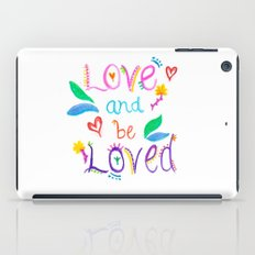 Love and be Loved iPad Case