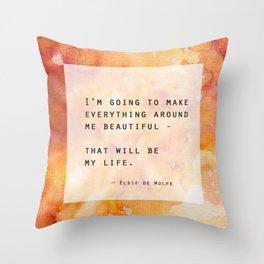 Make Everything Beautiful Throw Pillow
