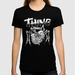 THING OF THE HILL T-Shirt