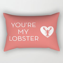 You're My Lobster - Rose Rectangular Pillow