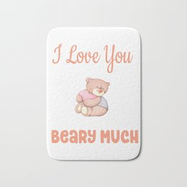 I Love You Beary Much Gifts Bath Mat