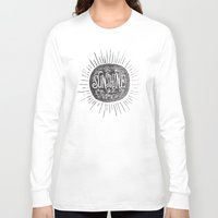 sunshine Long Sleeve T-shirts featuring YOU ARE MY SUNSHINE by Matthew Taylor Wilson