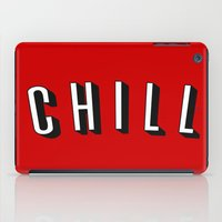 chill iPad Cases featuring Chill by Jessie Rose