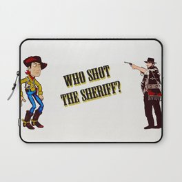 Who Shot The Sheriff? Laptop Sleeve